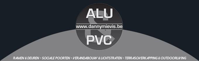 Alu & PVC Danny Mievis