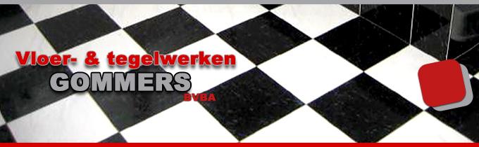 Vloer- & Tegelwerken Gommers bvba