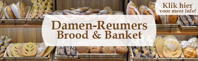 Damen-reumers Brood & Banket