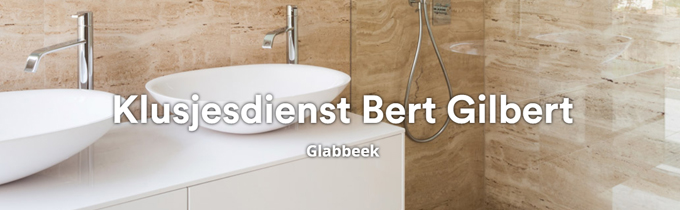 Klusjesdienst Bert Gilbert