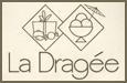 La Dragée