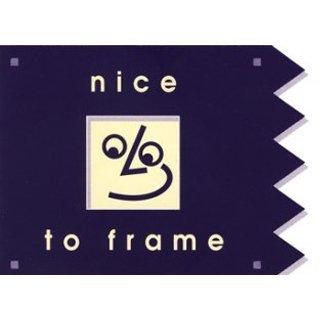 Nice To Frame